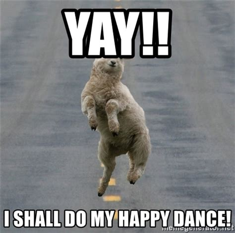 yay i shall do my happy dance excited sheep meme