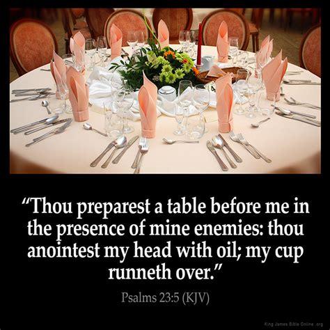 Thou Preparest A Table psalms 23 5 inspirational image