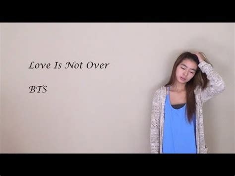 download mp3 bts love is not over love is not over bts english cover amy youtube