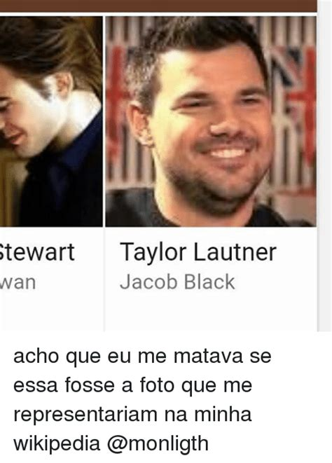 Taylor Lautner Meme - 25 best memes about jacob black jacob black memes