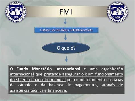 fmi si鑒e globaliza 231 227 o o papel das organiza 231 245 es internacionais