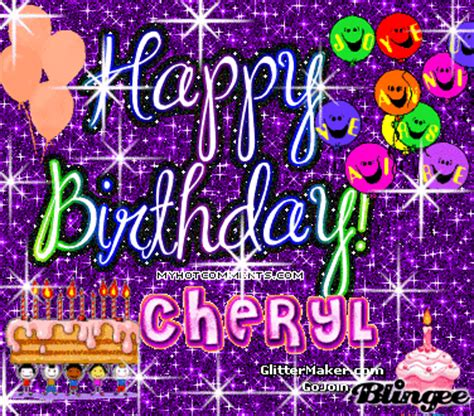 happy birthday cheryl d picture 124416254 blingee com