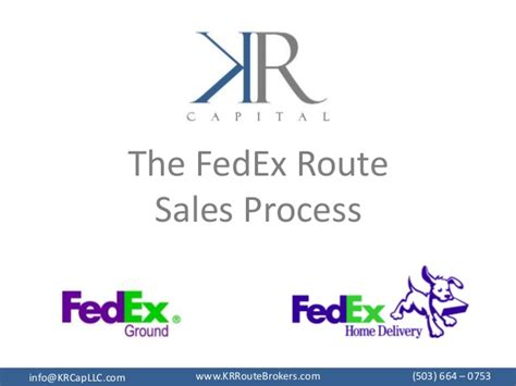 Route Sales by Kr Route Brokers Fedex Route Sales Process