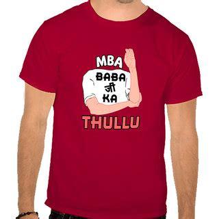 Mba Képzés by Mba Babaji Ka Thullu T Shirt Prices In India