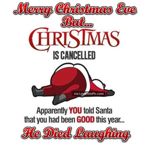 merry christmas eve  christmas  cancelled joke pictures   images  facebook