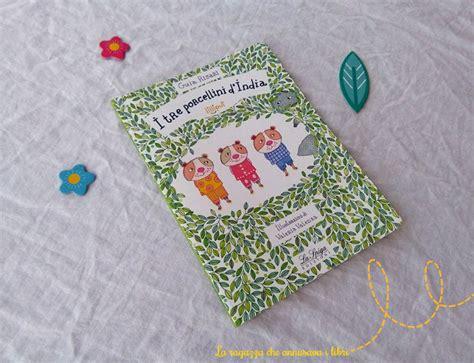 la spiga casa editrice babybooks i tre porcellini d india guia risari la spiga