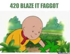 420 Blaze It Meme - 420 blaze it fgt by crazy8 meme center