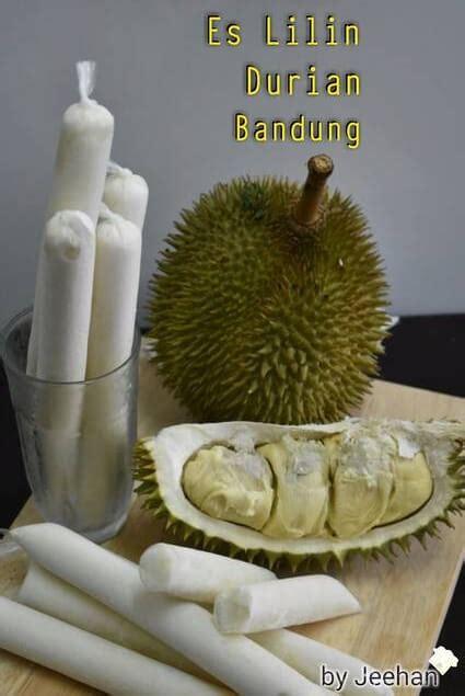 membuat es lilin durian resep es lilin durian bandung kekinian cukup 6 bahan