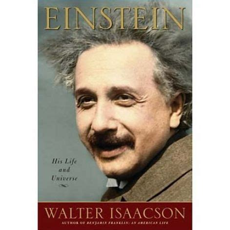 biography benjamin franklin walter isaacson book review einstein his life and universe by walter