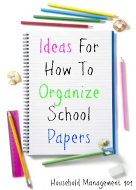 How To Make A School Paper - ideas for how to organize school papers