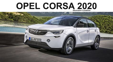 New Opel 2020 by 2020 Opel Corsa Reviews Review 2019