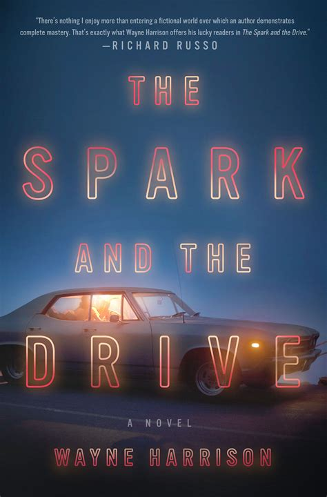 wayne harrison author the spark and the drive