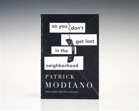 tenacity you don t to get lost in nepal to find yourself but it helps books so you don t get lost in the neighborhood modiano
