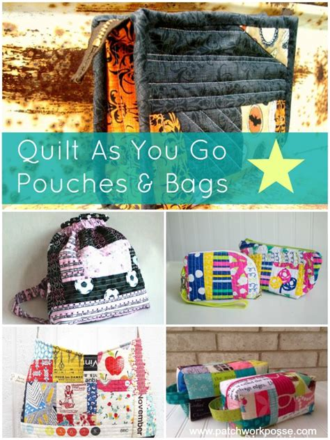 50 Bag Tutorials Patchwork Posse Easy Sewing Projects - quilt as you go bag pouch tutorials