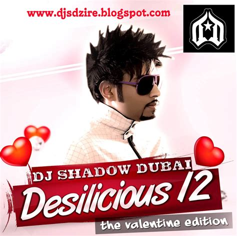 dj joel remix mp3 download dj shadow dubai desilicious 12 valentine edition 2012