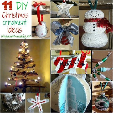 christmas decorations diy 11 homemade christmas ornament ideas