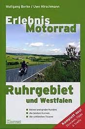 Motorradtouren Nrw Buch by Erlebnis Motorrad Ruhrgebiet Und Westfalen