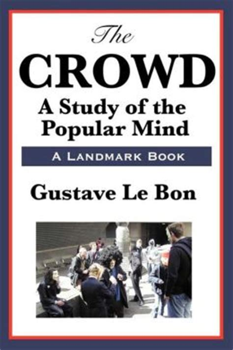 the crowd books the crowd by gustave le bon 9781625582775 nook book