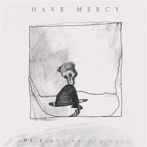 Album Pushed Back by Mercy The Earth Pushed Back Album Review