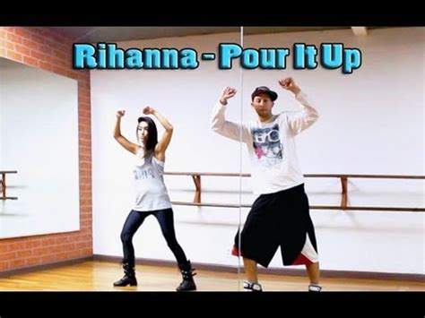 tutorial dance pull up pour it up rihanna dance tutorial choreography by