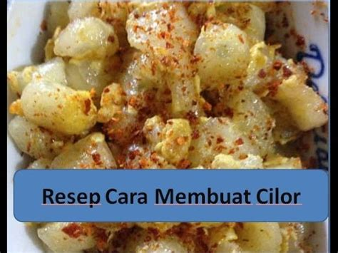 you tube cara membuat zuppa soup resep cara membuat cilor youtube