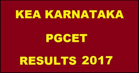Kea Kar Nic In Pgcet Mba 2017 by Karnataka Pgcet Results 2017 Kea Pgcet Rank