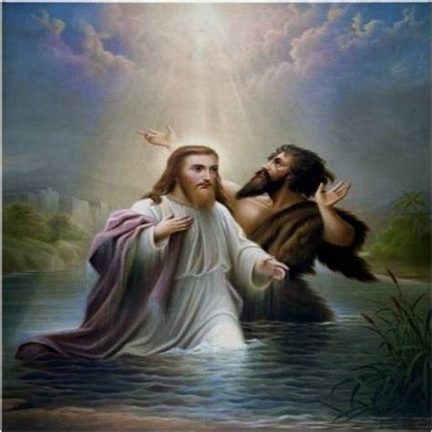 imagenes de jesus bautizado por juan mensajes de dios al mundo novena a san juan el bautista