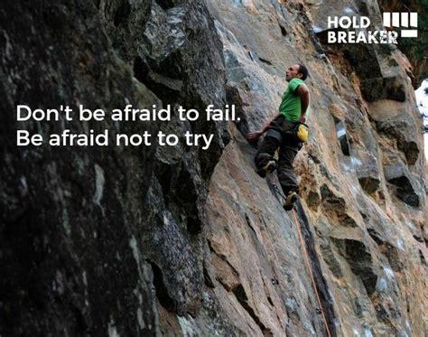 Rock Climbing Memes - 25 best rock climbing quotes on pinterest climbing