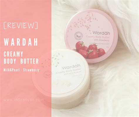 Wardah Butter review wardah butter milk pearl