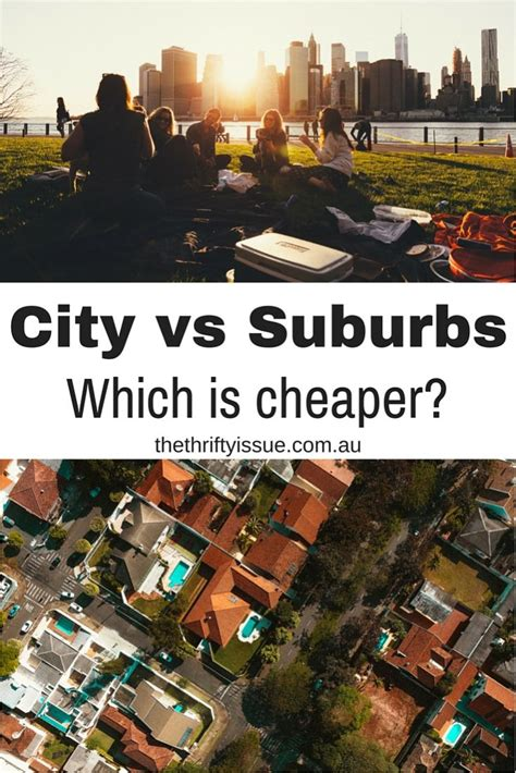 Living City Vs Suburbs Essay by What S Cheaper City Living Suburbs Or Country