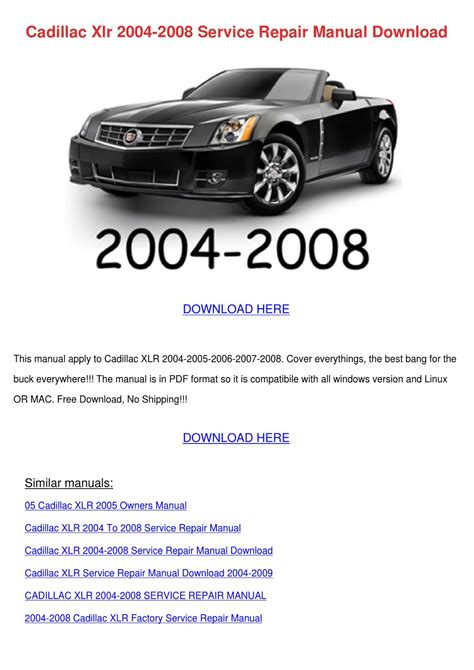 2007 cadillac xlr v workshop manual free service manual cadillac xlr 2004 2008 service repair manual by enda dito issuu