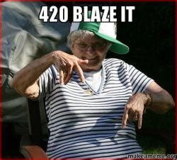 420 Blaze It Meme - 420 blaze it make a meme