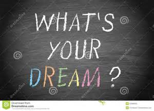 what s whats your dream royalty free stock photo image 37086925