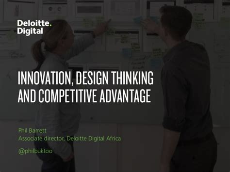 design thinking your next competitive advantage innovation design thinking and competitive advantage