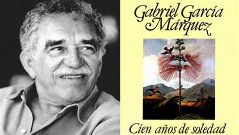 imagenes de la vida de gabriel garcia marquez en detalle conozca las cinco mejores obras de gabriel