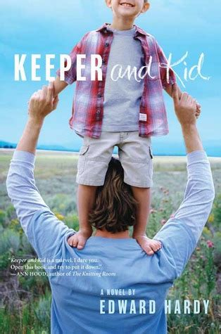 The Keeper A Novel keeper and kid a novel by edward hardy reviews