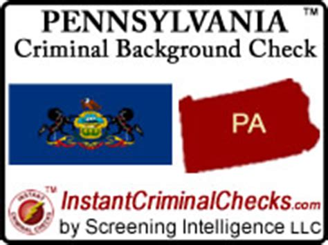 Background Check Pennsylvania Pennsylvania Criminal Background Checks For Employment