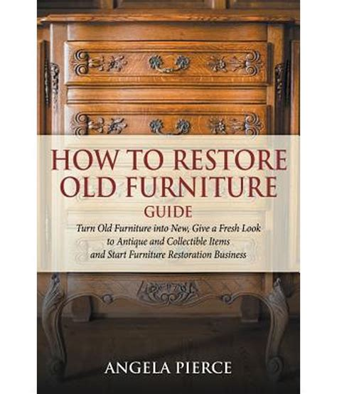 how to buy used furniture how to restore furniture guide buy how to restore furniture guide at low price