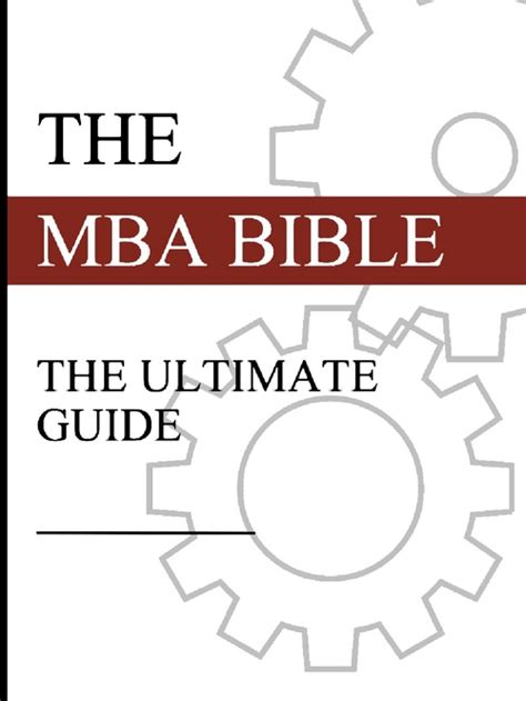 Mba Tips Pdf by Mba Bible The Ultimate Mba Guide Business