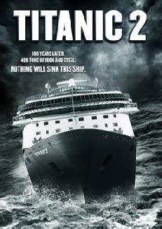 film titanic in romana online titanic 2 the asylum version 2010 in curand film