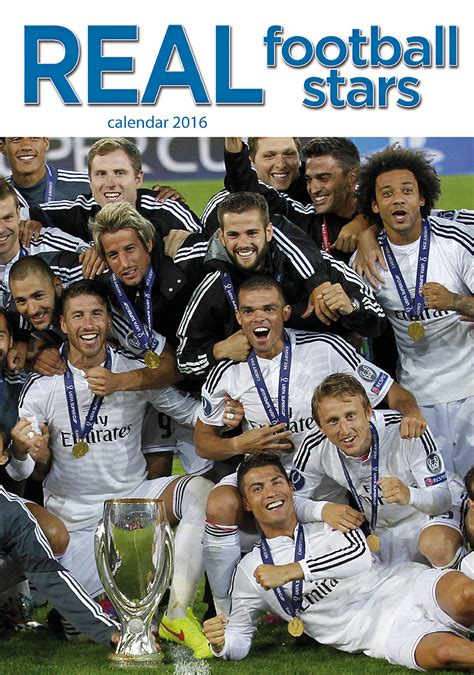 Real Madrid Calendar Real Madrid Football Calendars 2017 On Europosters