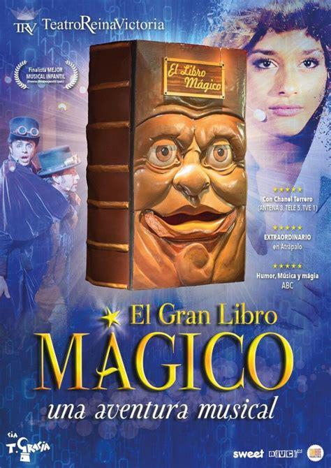 libro el gran teatro del el gran libro m 193 gico abre sus p 225 ginas en el teatro reina victoria de madrid