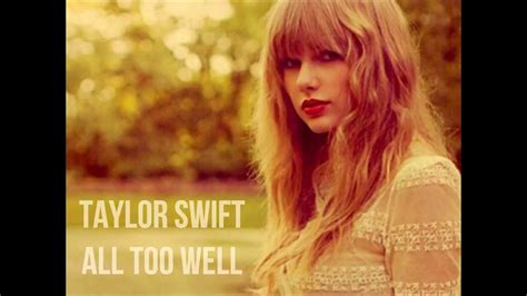 taylor swift all too well piano taylor swift all too well lyrics chords chordify