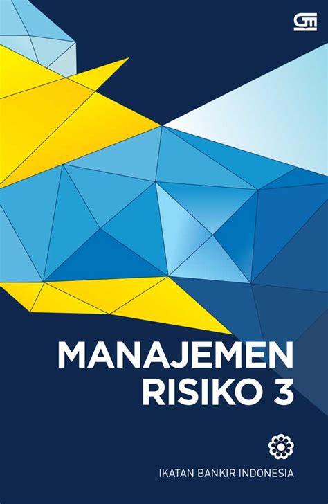 Menejemen Keperawatan Rp 85000 manajemen risiko 3 cover baru bukubukularis toko buku belanja buku murah