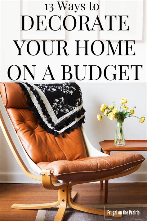 13 ways to decorate your home on a budget allison