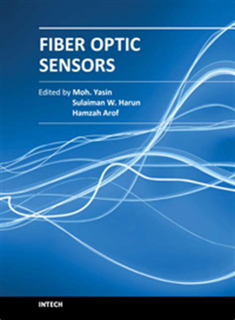 fiber optic sensors second edition optical science and engineering books fiber optic sensors fiber optics pdf intechopen