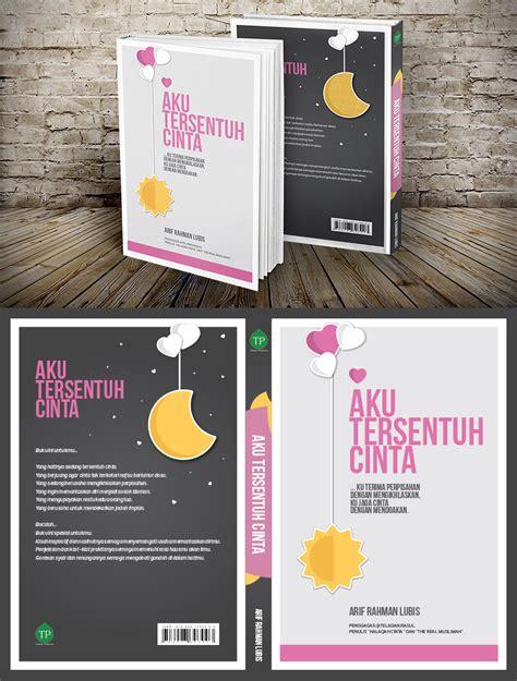 aplikasi desain cover buku sribu desain cover buku majalah desain cover buku quot aku te