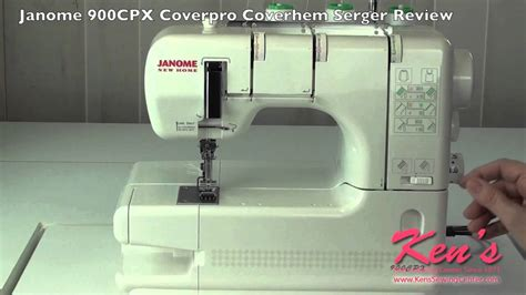 pattern review janome coverpro janome 900cpx coverpro coverhem serger review youtube