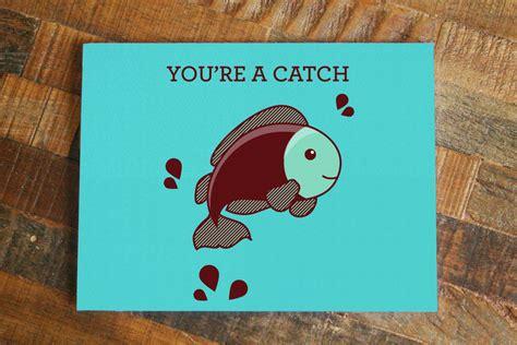 boyfriend puns you re a catch fish pun card animal card anniversary
