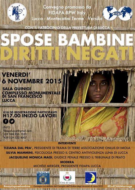 Spose Bambine Diritti Negati A Lucca Il Convegno